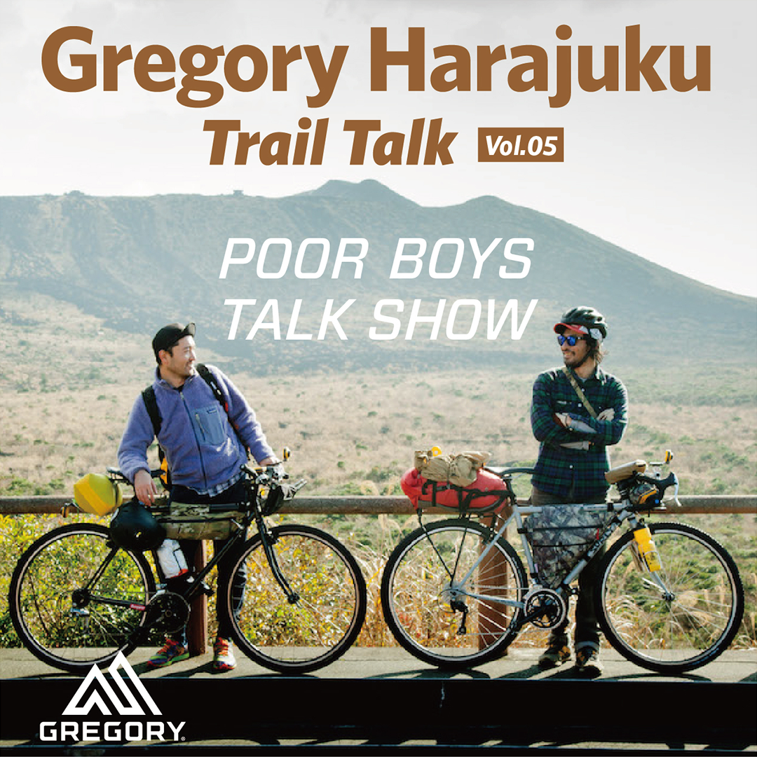 - GREGORY HARAJUKU - Trail Talk #05 POOR BOYS TALK SHOW